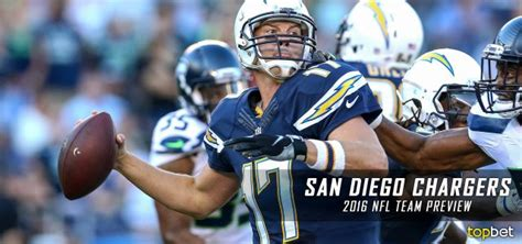 san diego chargers number 17 san diego chargers 2016 17 team preview odds