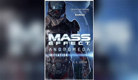 mass effect initiation mass effect andromeda books if you want the mass effect andromeda story there are