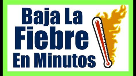 fiebre en las gradas como bajar la fiebre en minutos remedios caseros para quitar la fiebre en casa naturalmente