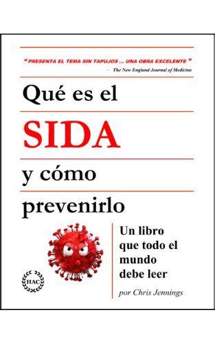libro solaris impedimenta spanish edition qu 233 es el sida y c 243 mo prevenirlo un libro que todo el mundo debe leer spanish edition avaxhome