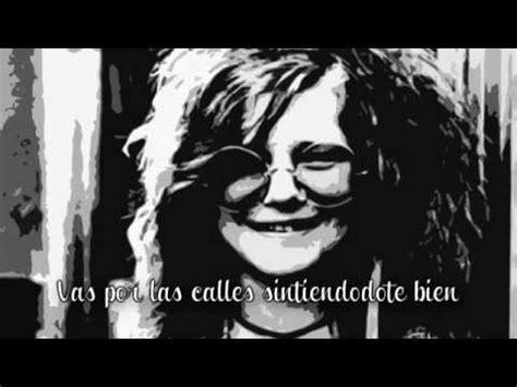 janis joplin piece   heart subtitulos al espanol youtube