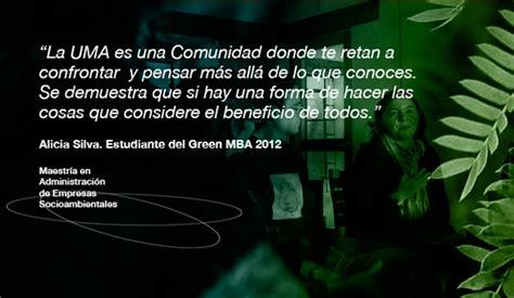 Green Mba Mexico by Maestr 237 A En Administraci 243 N De Empresas Socioambientales