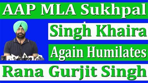 Maxy Khaira aap mla sukhpal khaira again humiliates power minister