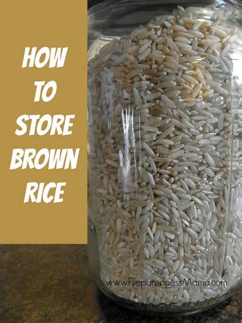 store  brown rice preparednessmama