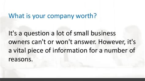 your business and company matters today knowing your business s worth and why it matters