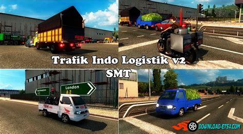 download game ets2 mod indonesia trafik indo logistik smt 2 v2 0 by jalu 187 download ets 2