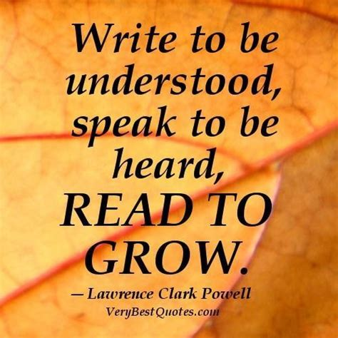 writing to be published and read books reading quotes write to be understood speak to be heard