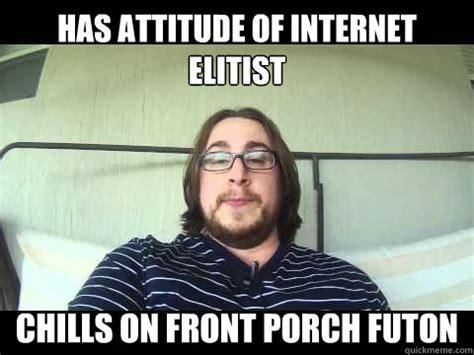 Futon Attitude by Has Attitude Of Elitist Chills On Front Porch