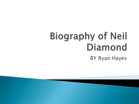 biography powerpoint presentation ppt biography of neil diamond powerpoint presentation