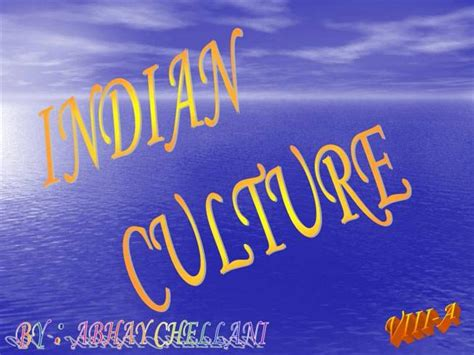 Indian Culture Authorstream Ppt Of Indian Culture