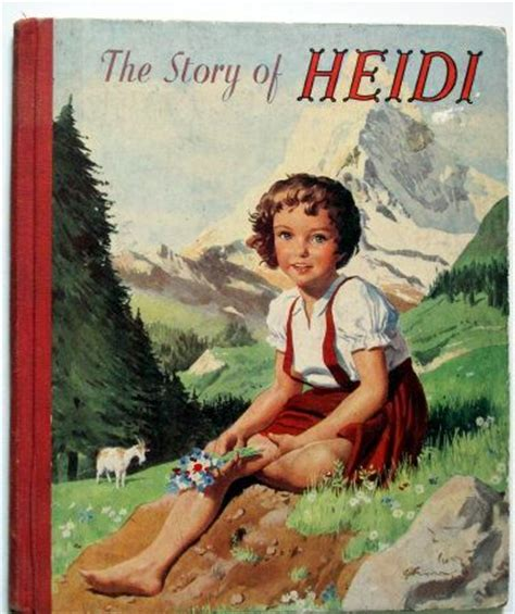 heidi books heidi this edition published in 1956 vintage children s