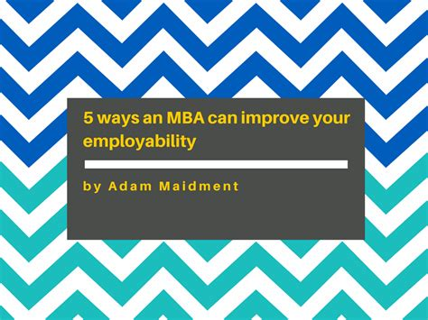Can I Start An Mba In The by 5 Ways An Mba Can Improve Your Employability On Toast