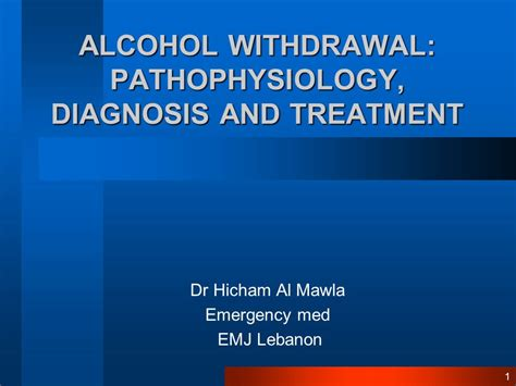 Doctor Of Medicine For And Alchol Detox by Withdrawal Pathophysiology Diagnosis And