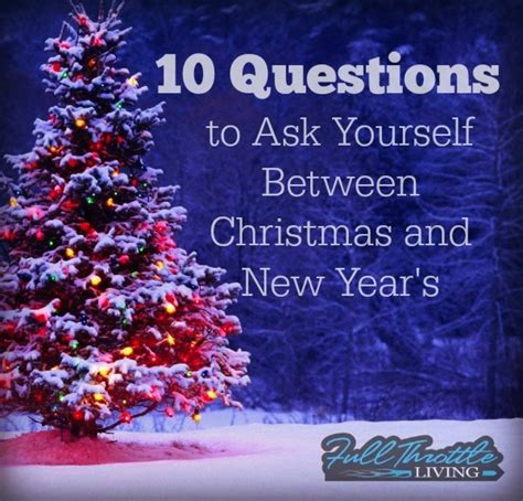 10 questions about new year 10 questions to ask between and new year s