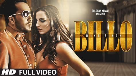 Full Hd Video Song | billo full hd video song by mika singh