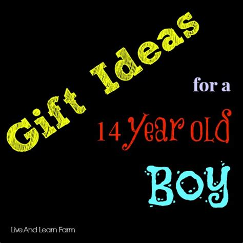 gift ideas for 14 year gift ideas for 14 year boys live and learn farm