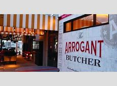 The Arrogant Butcher Leaves Patrons Feeling Welcomed And ... Arrogant Butcher