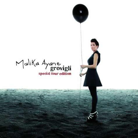 malika ayane grovigli special  edition album