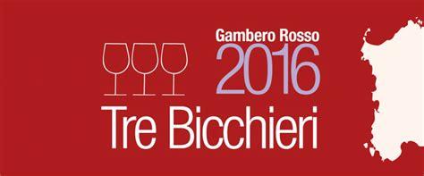 due bicchieri gambero rosso vini d italia 2016 ecco i tre bicchieri per la sardegna