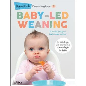 baby led weaning 70 841644983x baby led weaning bego 241 a prats compre livros na fnac pt