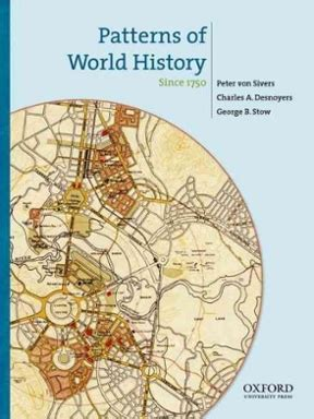 pattern of world history patterns of world history since 1750 1st edition rent