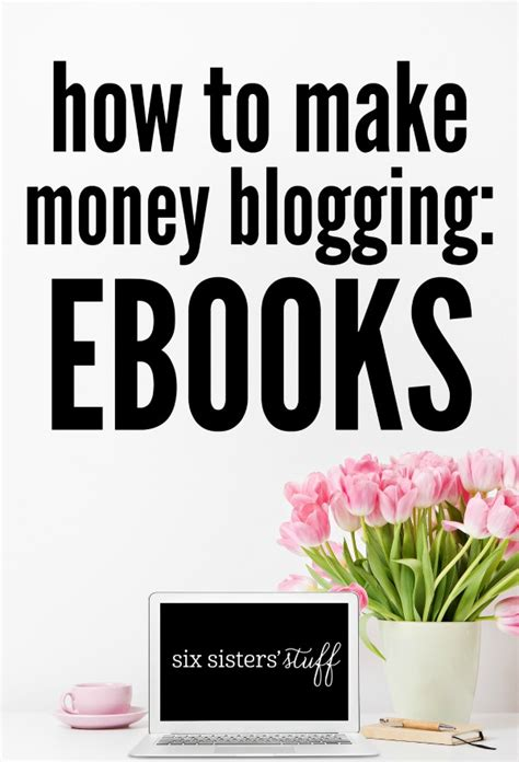 Books On Making Money Online - how to make money blogging ebooks six sisters stuff