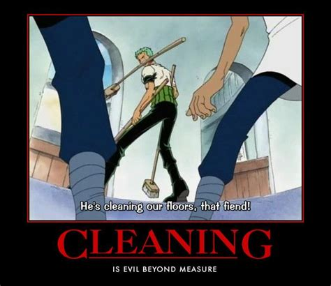 Memes About Cleaning - 25 best ideas about anime motivational posters on