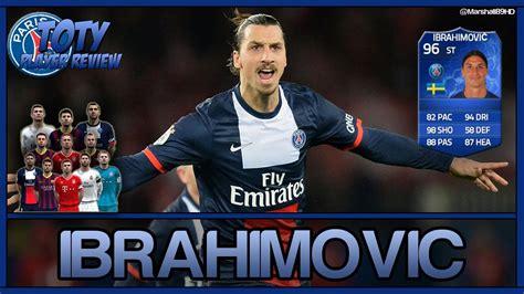 ibrahimovic tattoo fifa 14 fifa 14 ut ibrahimovic toty player review 96 team of