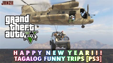 happy new year tagalog gta 5 tagalog trips happy new year