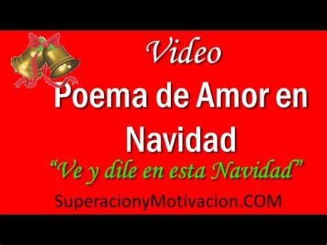 feliz navidad poemas y cartas de amor novelas poema de amor en navidad quot ve y dile en esta navidad