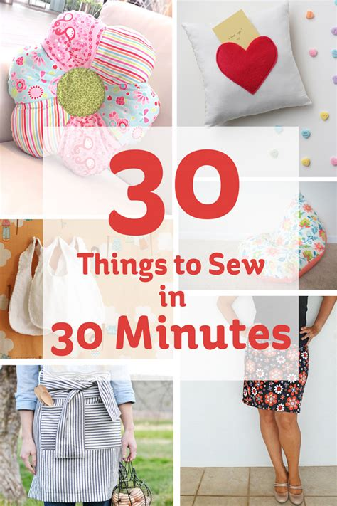 craft things for 30 things to sew in 30 minutes hobbycraft