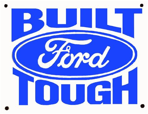 Built Ford Tough Logo by Ford Built Ford Tough 20 00 Bob Hoyts Classic