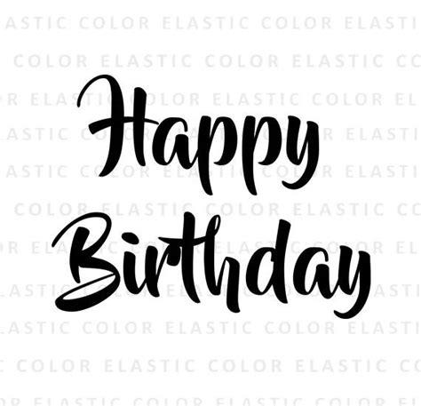 happy birthday ascii design happy birthday svg happy birthday text t shirt design mug