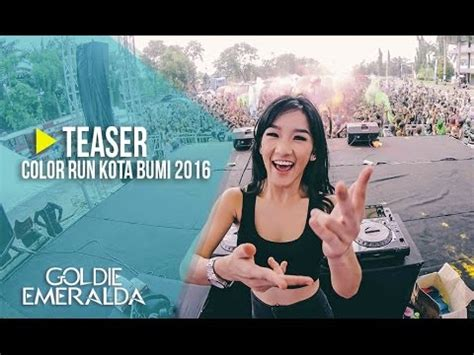 Download Mp3 Dj Goldie Emeralda | teaser color run kota bumi 2016 with dj goldie emeralda