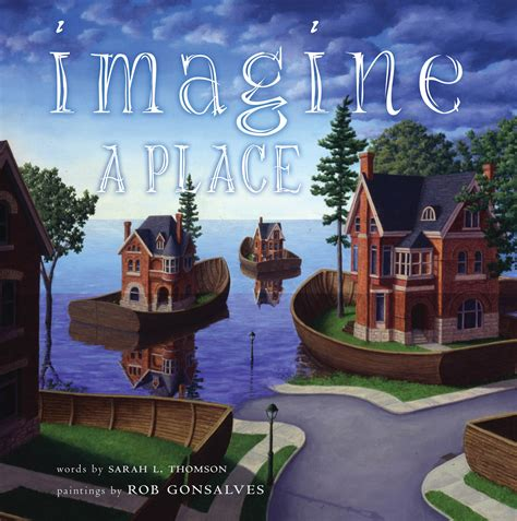 imagine books imagine a place book by l thomson rob gonsalves