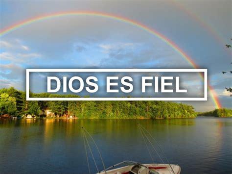 imagenes de dios es fiel dios es fiel hugo almanza