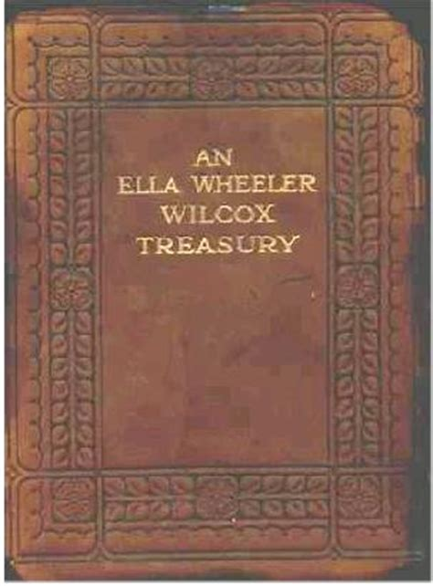 A N Ela an ella wheeler wilcox treasury