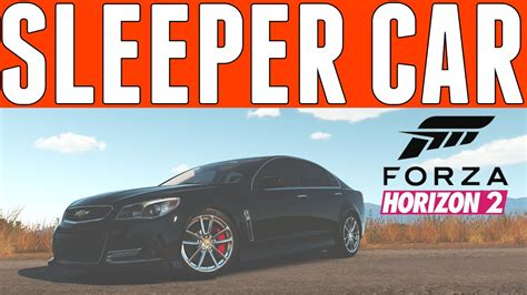 Building A Sleeper Car by Forza Horizon 2 Sleeper Car Build Chevrolet Sport