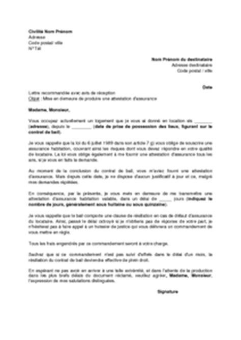 Lettre Demande De Quitter Les Lieux Exemple Gratuit De Lettre Mise En Demeure Produire Attestation Assurance Habitation
