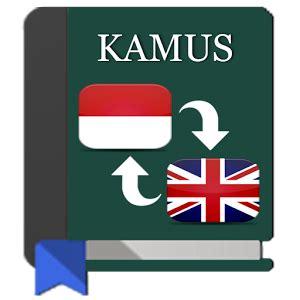 Kamus Populer Inggeris Indonesia Dengan Ejaan Yang Disempurnakan 1 aplikasi kamus bahasa inggris indonesia gratis untuk android aplikasi android