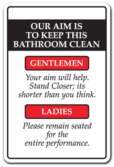 funny bathroom signs for cleanliness our aim is to keep this bathroom clean novelty sign gift