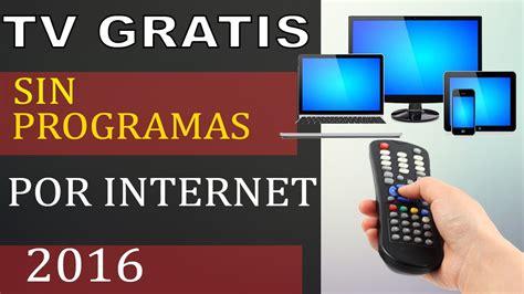 ver canales de tv en vivo por internet online como ver tv por internet como ver la tv por internet