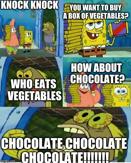 Chocolate Meme - spongebob chocolate meme bing images