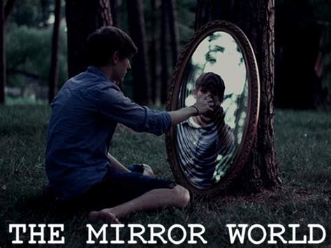 Mirror World the mirror world scary story scary website