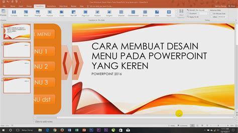 tutorial membuat powerpoint yang keren cara membuat animasi dan desain menu pada powerpoint yang