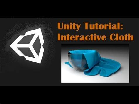unity tutorial save game unity tutorial interactive cloth youtube visual