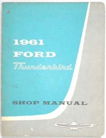 Purchase 1961 Ford Thunderbird Shop Repair Manual Original