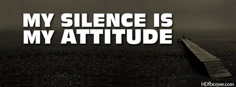 my silence is my attitude fb cover photo