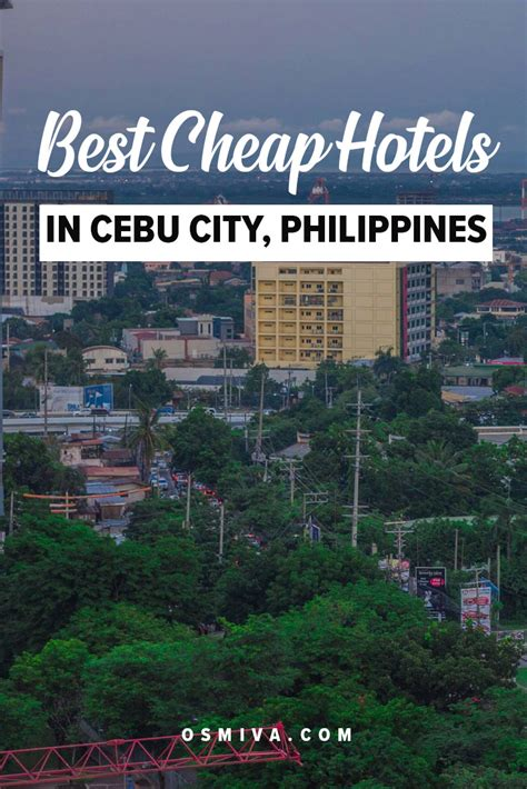 cheap hotels  cebu city philippines osmiva