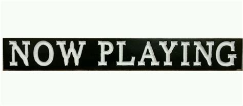 now playing now playing home theater media movie room sign snack bar u